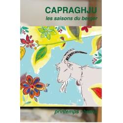 Les saisons du berger - Capraghju - printemps - branu